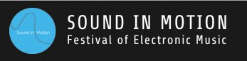 Sound in Motion Electronic Music Festival